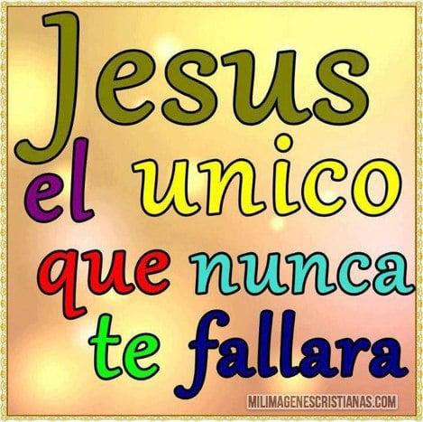 imagenes cristianas jesus nunca falla