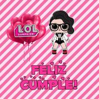Imágenes cumpleaños de Lol Surprise para descargar gratis