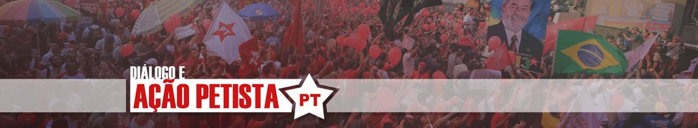 Diálogo e Ação Petista