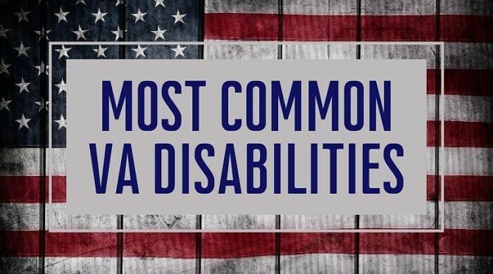 The Most Common VA Disabilities
