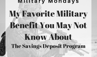 My Favorite Little Known Military Benefit: The Savings Deposit Program