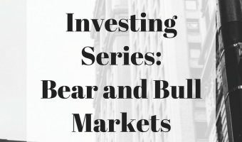 Investing Series: What Are Bear and Bull Markets?