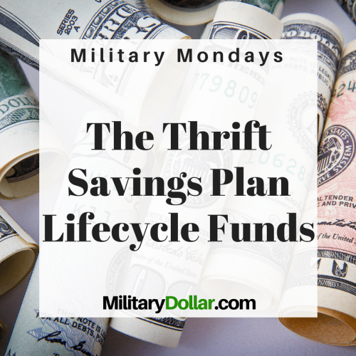 Thrift Savings Plan Lifecycle Funds - Military Dollar