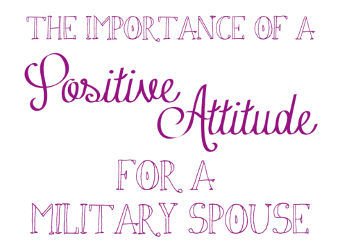 positive attitude military spouse