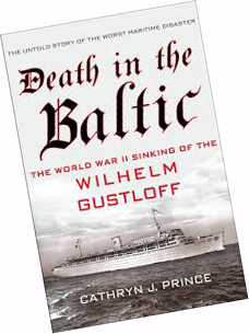 Cathryn J. Prince is the author of Death in the Baltic: The World War II Sinking of the Wilhelm Gustloff.