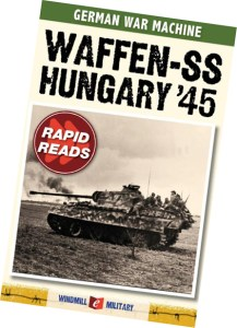 "To download a FREE copy of GermanWarMachine.com's book ""Waffen SS, Hungary '45"", click here."