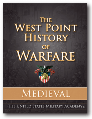 Starting Friday at 3pm EDT, The West Point History of Warfare: Medieval, an online interactive book used by faculty and cadets at West Point, is available to all for $9.99 at: shop.westpointhistoryofwarfare.com.
