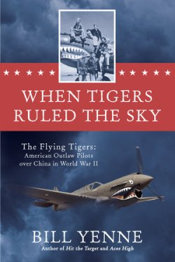 3501c2698bfc The Flying Tigers - 12 Amazing Facts About America's Legendary ...