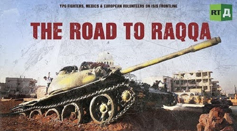 The Road to Raqqa: YPG fighters, medics & European volunteers on ISIS frontline
