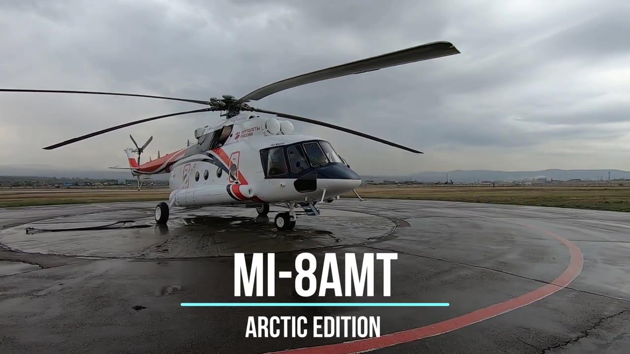 Russian Helicopters Produces First Civilian Mi-8AMT Arctic Helicopter