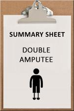 SUMMARY SHEET - double amputee