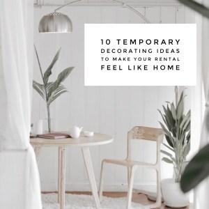 temporary decorating ideas