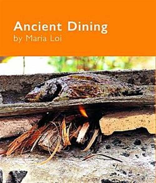 ANCIENT DINING