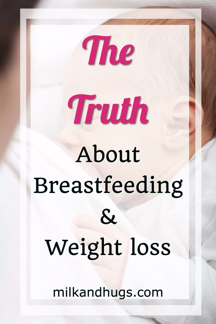 The truth about Breastfeeding and Weight loss ⋆ Milk and Hugs
