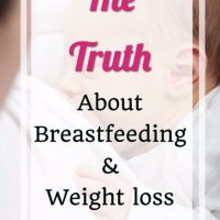 The truth about Breastfeeding and Weight loss