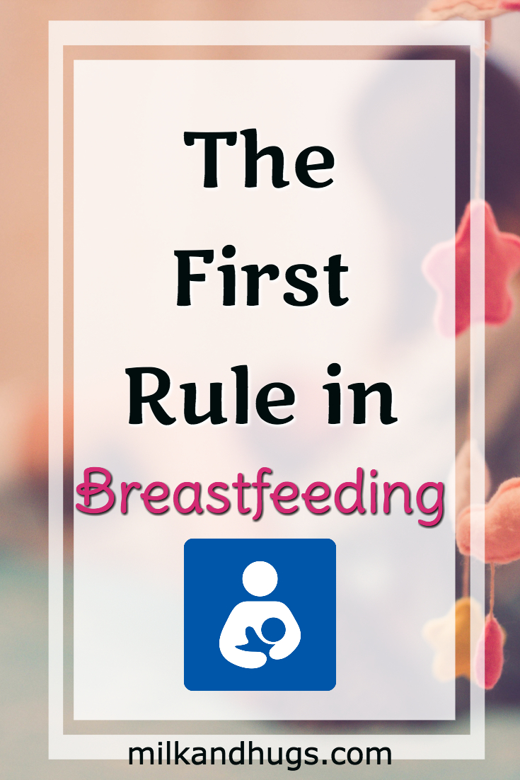 The First Rule in Breastfeeding is Patience - no matter what stage of nursing you find yourself in.