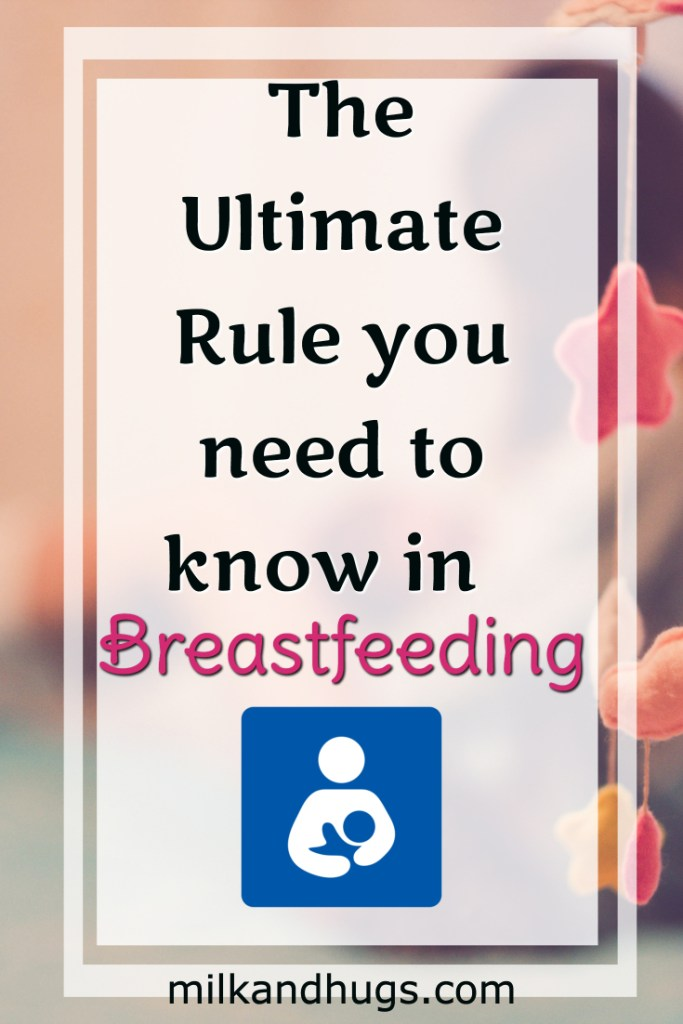 The Ultimate Rule you NEED to know in Breastfeeding #patience #breastfeeding #Nursing #newborn