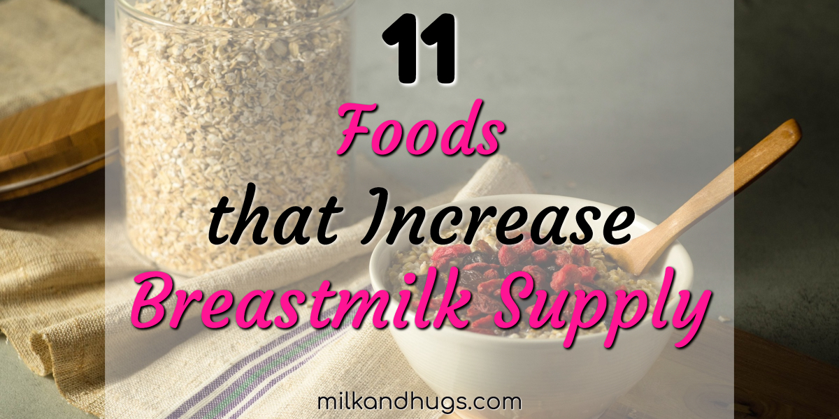 Are you worried about your breastmilk supply? Here are 11 foods that naturally increase milk supply!