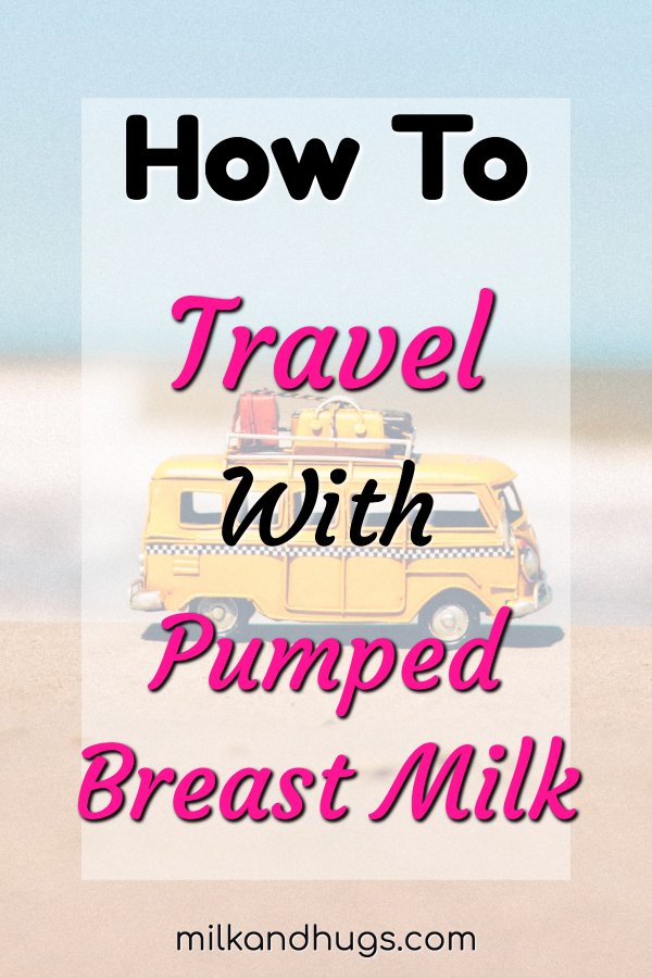 Travel plans in your future? Nursing? No matter if you fly, drive or hope a train, here is how to travel with pumped breast milk. #Breastfeeding #breastmilk #travel