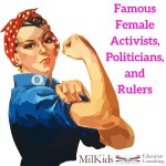 Famous Women: Politicians, Rulers, and Activists