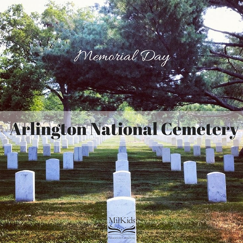 memorial day arlington cemetery milkids education consulting