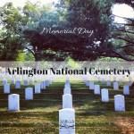 Memorial Day: Arlington Cemetery