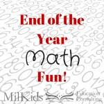 End of the Year Math Fun
