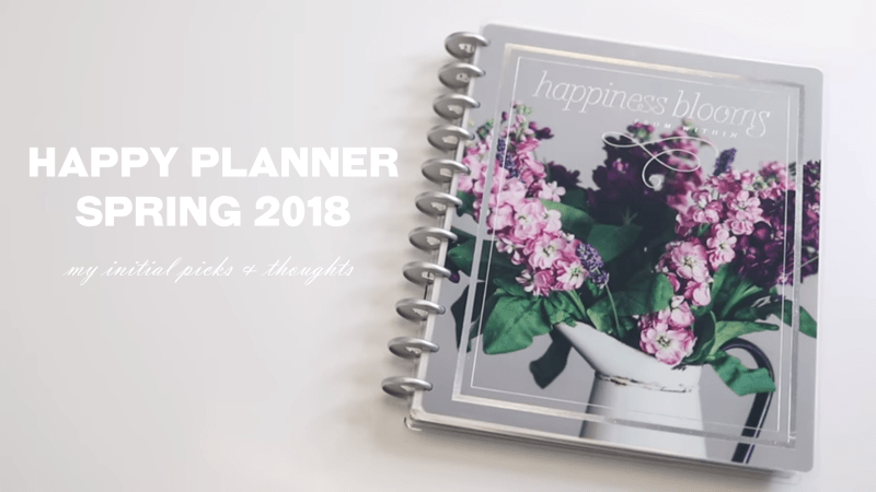 HAPPY PLANNER SPRING 2018 RELEASES – MY PICKS