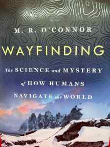 The cover for the book Wayfinding by M.R. O'Connor