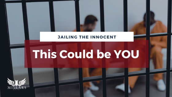 Jailing the Innocent: This Could be You