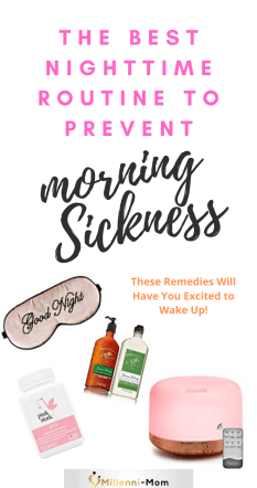 Prevent morning Sickness