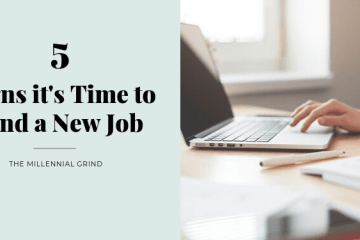 5 Signs it's Time to Find a New Job