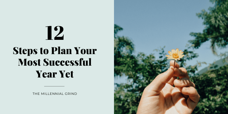 12 Steps to Plan Your Most Successful Year Yet