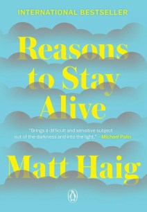 Personal Development Books -Reasons To Stay Alive by Matt Haig