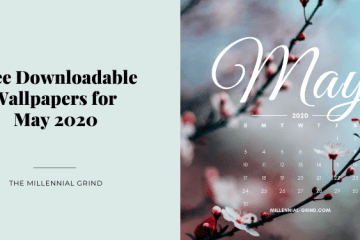 The Millennial Grind Free Downloadable Wallpapers for May 2020