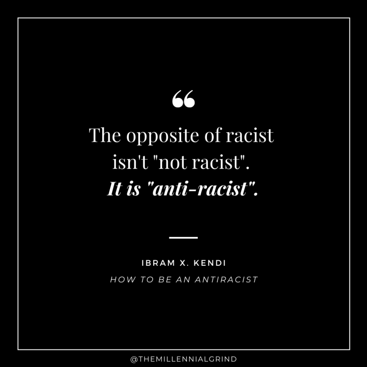 Quote from How to Be an Antiracist by Ibram X. Kendi