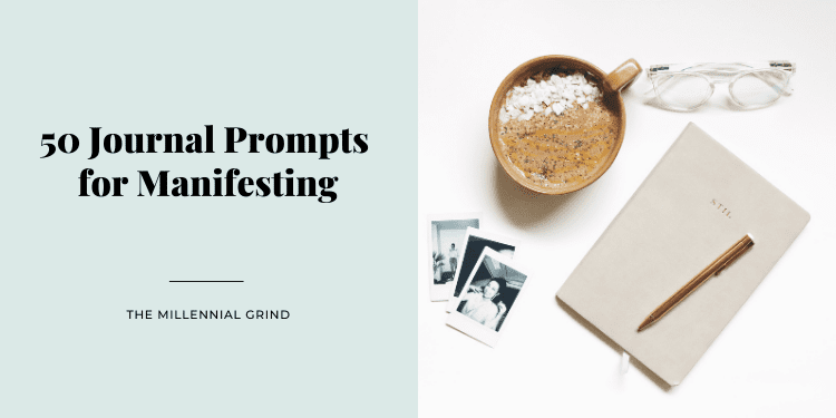 50 Journal Prompts for Manifesting
