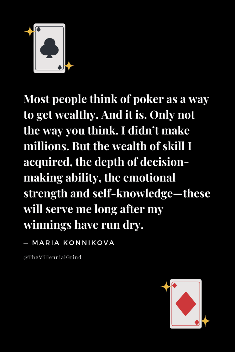 Quotes From The Biggest Bluff by Maria Konnikova