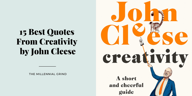 15 Best Quotes From Creativity by John Cleese