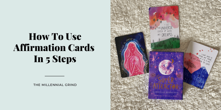 How To Use Affirmation Cards In 5 Steps