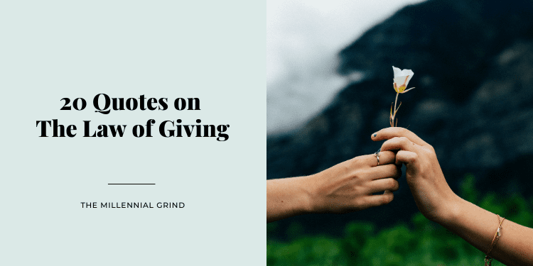 20 Quotes on The Law of Giving