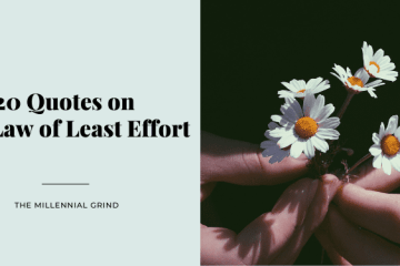 20 Quotes on The Law of Least Effort