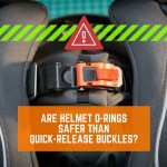 D-Rings vs Quick-Release buckles: Are helmet D-Rings Safer?