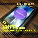 Amazon Fire 7 5th Gen Custom ROM Install