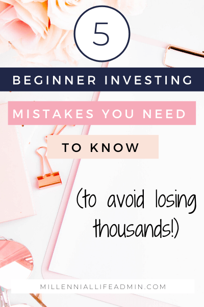 Beginner Investing Mistakes You Need To Know To Avoid Losing Thousands