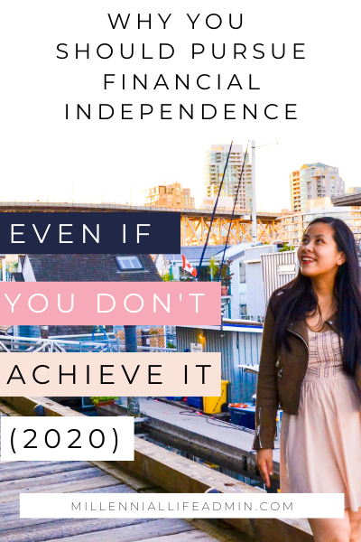 Why you should consider pursuing Financial Independence (even if you don't achieve it)