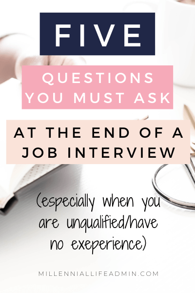 5 Questions You Need To Ask An Interviewer (Especially When You're Unqualified)