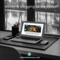 money blogging meditation