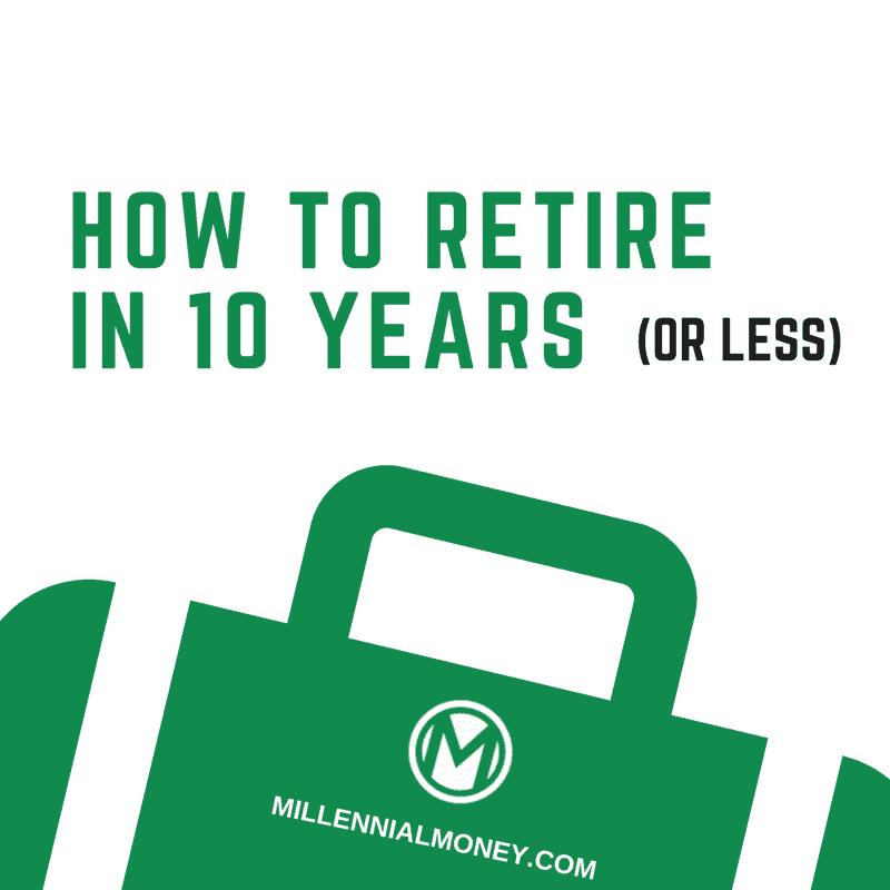 retire in 10 years
