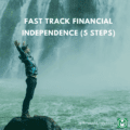 fast track financial independence